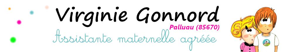 Virginie GONNORD – ASSMAT – Assistante Maternelle à PALLUAU – Vendée – 85